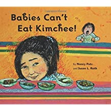 Babies Can't Eat Kimchee! by Susan L. Roth (2006-12-26)