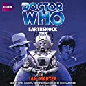 Doctor Who: Earthshock Audiobook by Ian Marter Narrated by Peter Davison