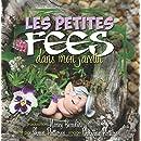 Les petites fées dans mon jardin (French Edition)