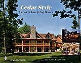 Cedar Style, Roger Wade and Tina Skinner, 0764329510