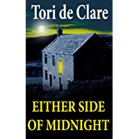 Either Side of Midnight: A Gripping Psychological Thriller (The Midnight Series Book 1)
