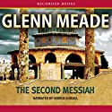 The Second Messiah Audiobook by Glenn Meade Narrated by George Guidall