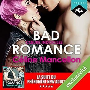 Bad Romance - Cœurs indociles suivi d'un entretien avec l'auteure (Bad Romance 2) | Livre audio