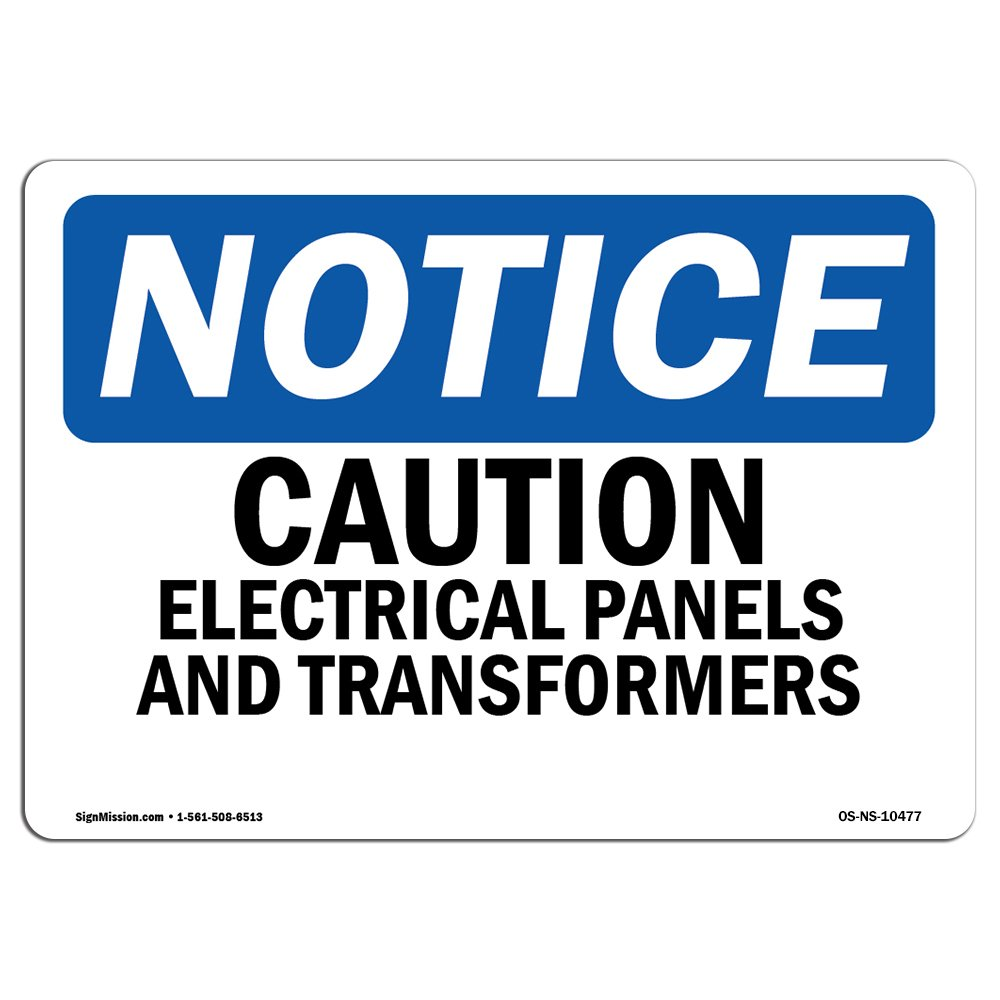 Amazon.com: OSHA Notice Sign - Caution Electrical Panels and Transformers | Choose from: Aluminum, Rigid Plastic Or Vinyl Label Decal | Protect Your ...
