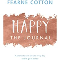 Happy: The Journal: A chance to write joy into every day and let go of perfect (Journals)