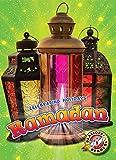 Ramadan (Blastoff Readers. Level 2: Celebrating Holidays)