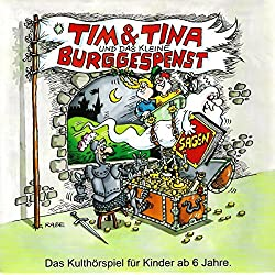 Tim und Tina und das kleine Burggespenst