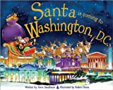 Santa Is Coming to Washington DC, Steve Smallman, 1402288336