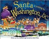 Santa Is Coming to Washington DC, Steve Smallman, 1402288336