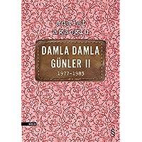 Damla Damla Günler II: 1977 - 1983