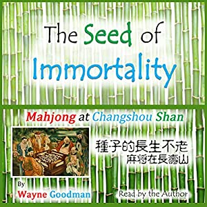 The Seed of Immortality Audiobook