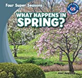 What Happens in Spring?, Alex Appleby, 1482401061