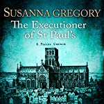 The Executioner of St Paul's | Susanna Gregory