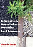 Investigation, Remediaition and Protection of Land Resources, , 142006021X