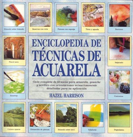 Descargar Libro Enciclopedia De Técnicas De Acuarela Hazel Harrison