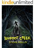 Bigfoot Creek: An anthology of Thrillers