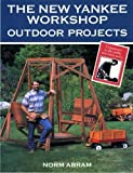 The New Yankee Workshop Outdoor Projects