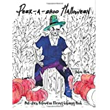 Peek-A-Boo Halloween Colouring Book: Anti-stress Relaxation Therapy Colouring Book (for adults and children's)