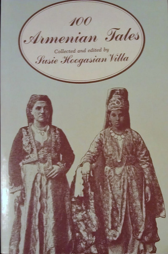 100 Armenian Tales: and their folkloristic relevance, Hoogasian-Villa, S.