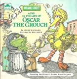 A Day in Life of Oscar the Grouch, Linda Hayward, 0307116115