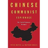 Chinese Communist Espionage: An Intelligence Primer