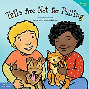 Tails Are Not for Pulling (Best Behavior® Paperback Series)