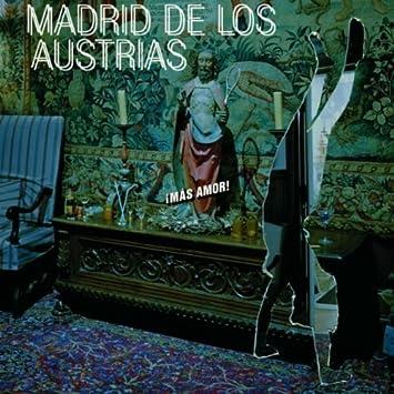 Mas Amor by Madrid De Los Austrias - Amazon.com Music