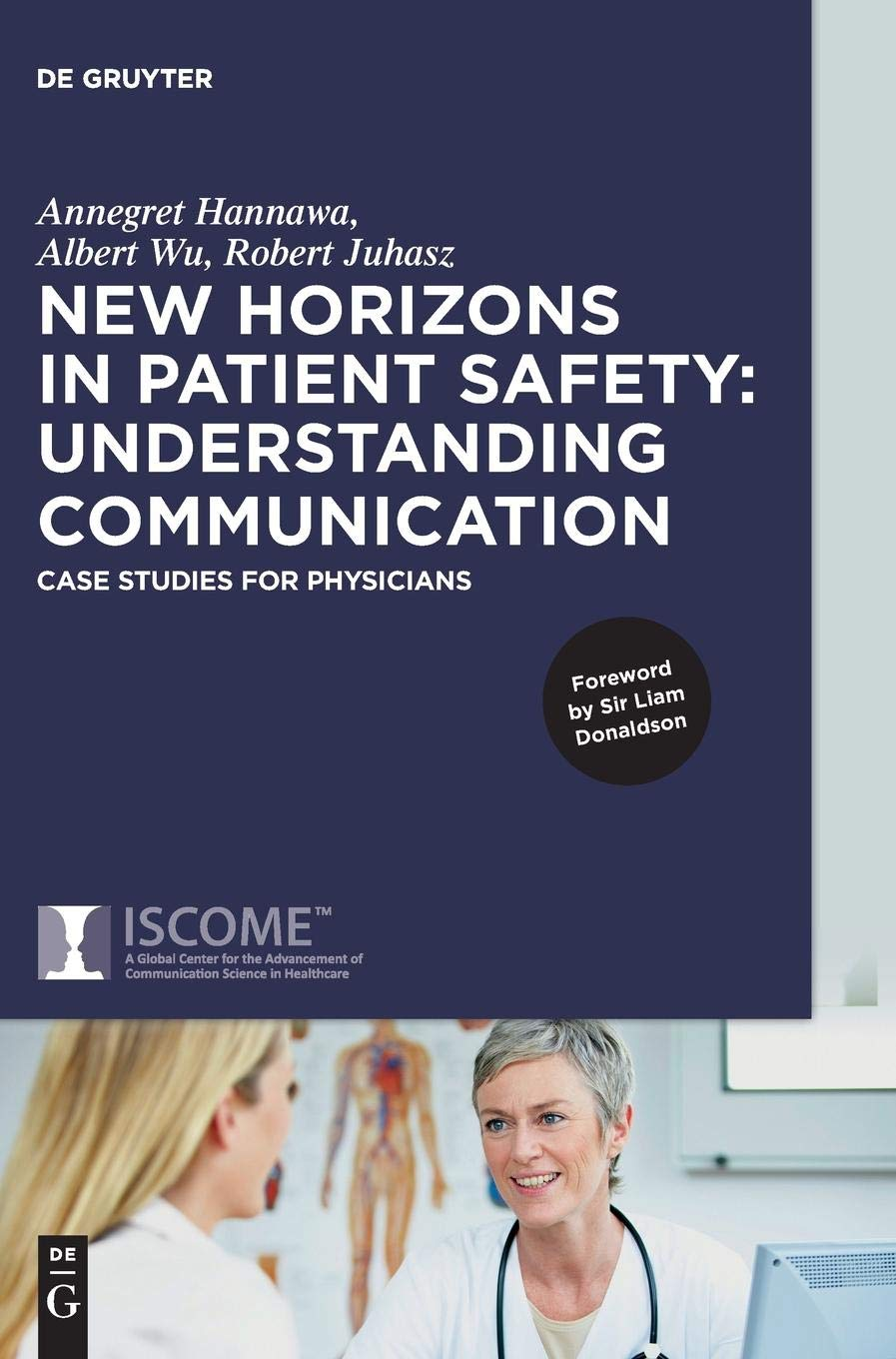 New Horizons In Patient Safety  Understanding Communication  Case Studies For Physicians