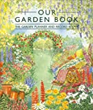Our Garden Book, M. J. Brazier, 0948751010