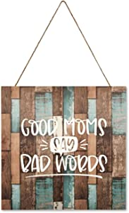 by Unbranded Rustic Kitchen Sign Modern Farmhouse Kitchen Wall Decor Home Sign Good Moms Say Bad Words, Motherhood Design, Mom, Mom 12x12 Inch