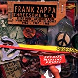 Threesome No. 1 (3cd) by Frank Zappa (2002-04-23)