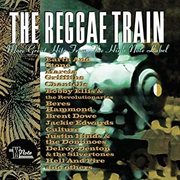 The Reggae Train: More Great Hits from the High No