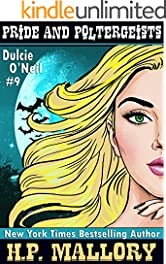Pride and Poltergeists (The Dulcie O'Neil Series Book 9)