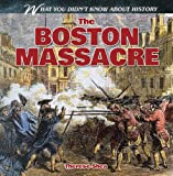 The Boston Massacre, Therese Shea, 1482433281