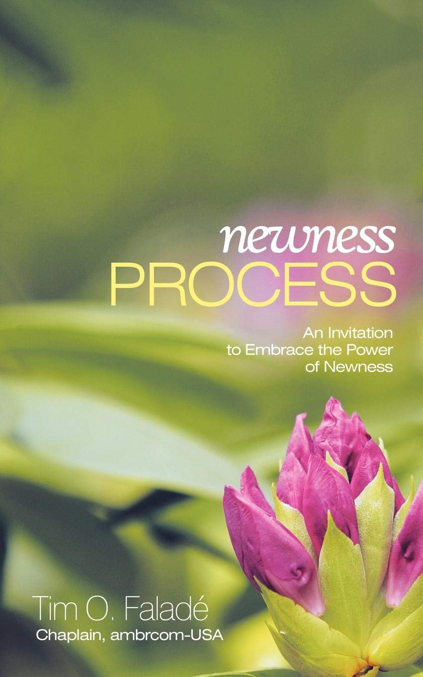 Newness Process: An Invitation to Embrace the Power of Newness