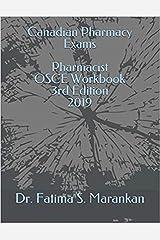 Canadian Pharmacy Exams - Pharmacist OSCE Workbook  2019 Kindle Edition