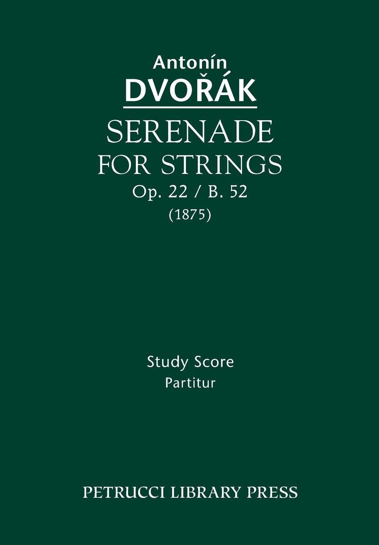 Download Serenade for Strings, Op.22 / B.52: Study score PDF