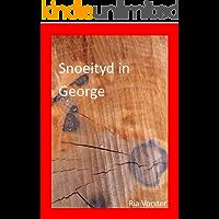 SNOEITYD IN GEORGE (Afrikaans Edition)