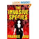 The Invasive Species: In Which Molly Deals With GMOs,the Big Box Church, Various Diets, Yoga, and Marriage (Professor Molly Mysteries Book 4)