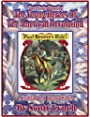 Young Heroes of the American Revolution - A Collection of 30 Historical Stories