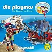 Die Rückkehr der Piraten (Die Playmos 16) | Simon X. Rost, Florian Fickel