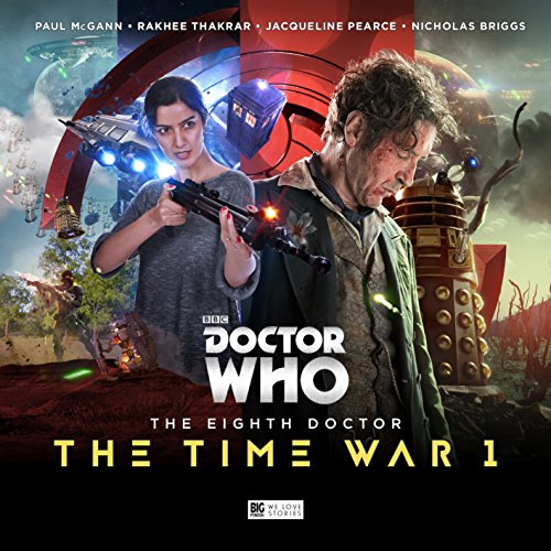The Eighth Doctor: The Time War Series 1 (Doctor Who - The Eighth Doctor: The Time War) by Big Finish Productions Ltd