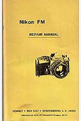 Nikon FM Repair Manual