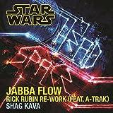 Jabba Flow (Rick Rubin Re-Work) [feat. A-Trak]