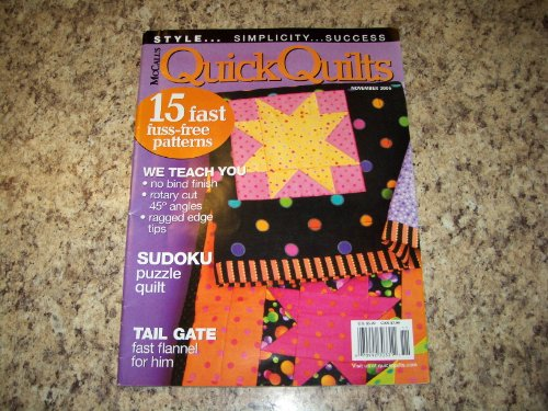 McCALL'S QUILTING QUICK QUILTS November 2006 (Start To Finish Instruction, Easy Projects For Beginners, 15 Fast Fuss-free patterns, Sudoku Puzzle Quilt, Tail Gate fast flannel) - Mccalls Free Quilt Patterns