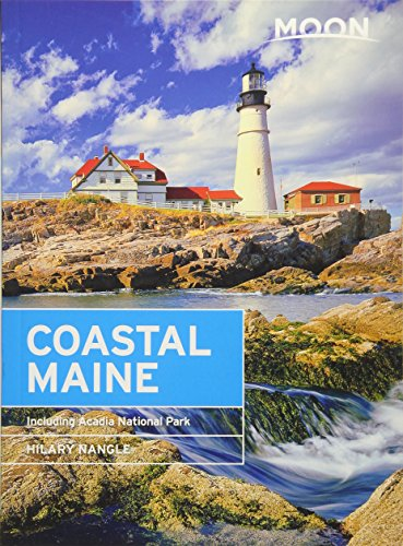Moon Coastal Maine: Including Acadia National Park (Moon Handbooks) (Best Fall Foliage In Texas)