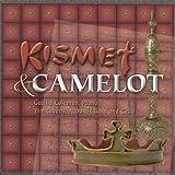 Kismet & Camelot