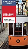 Baedeker SMART Reiseführer Lissabon: Perfekte Tage in der weißen Stadt