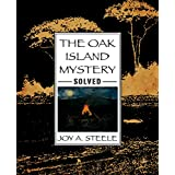 The Oak Island Mystery Solved