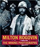 Milton Rogovin, Judith Keller, 089236811X